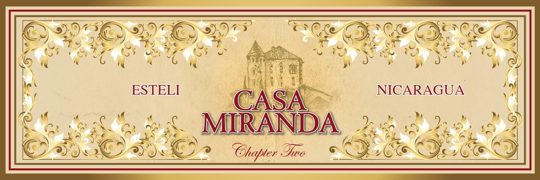 Casa Miranda Chapter Two