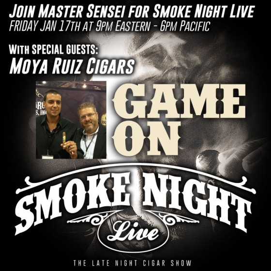 Smoke Night LIVE With Moya Ruiz Cigars