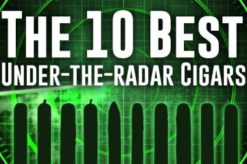 The 10 Best Under-The-Radar Cigars