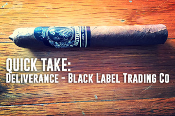 Deliverance Cigar review Black Label Trading Co