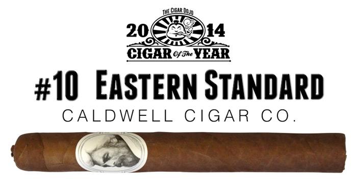 2014 top 10 cigars Caldwell Eastern Standard