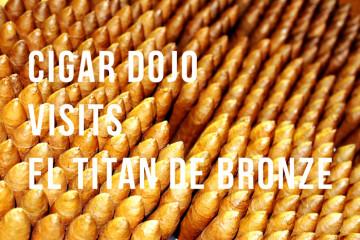 cigar dojo visits el titan de bronze factory