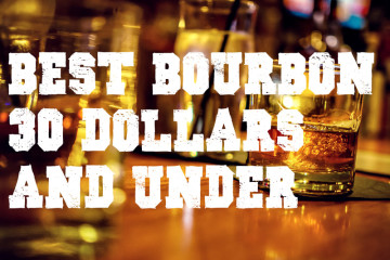 Best Bourbon $30 and Under