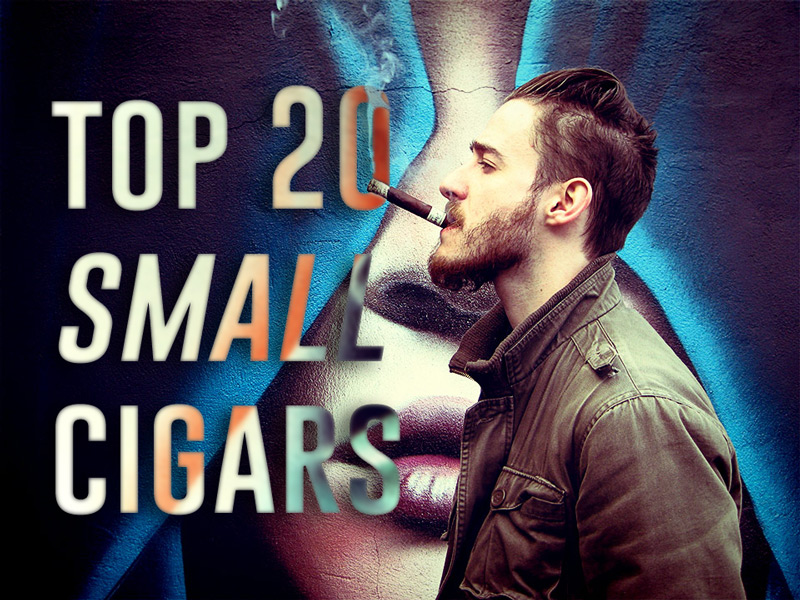 20 Best Small Cigars