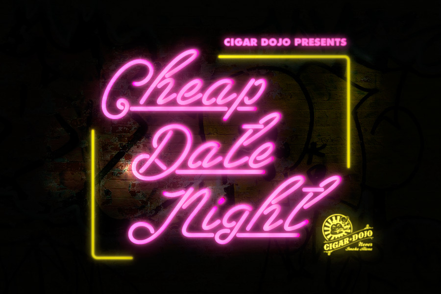 Cigar Dojo Cheap Date Night cigar event