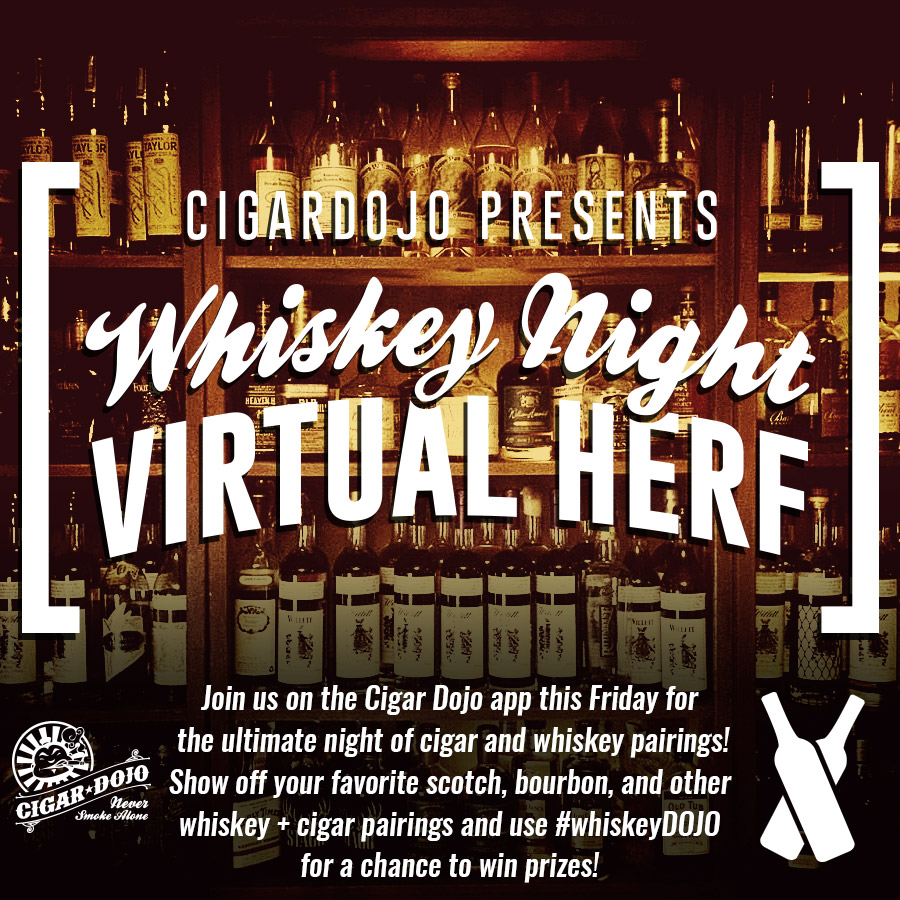 Cigar Dojo Whiskey Night Virtual HERF social share