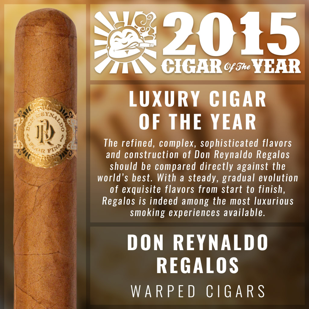 Don Reynaldo Regalos Luxury Cigar of the Year 2015