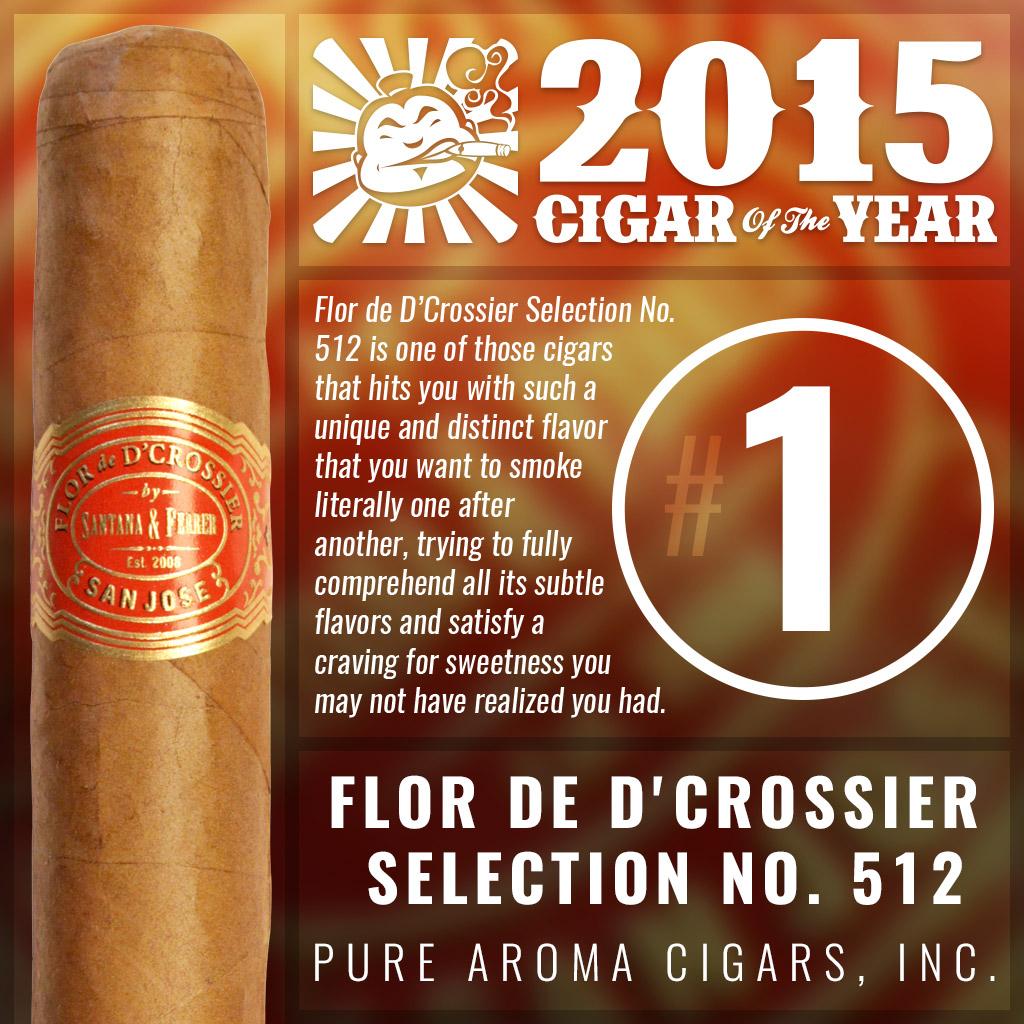 Flor de D'Crossier Selection No. 512 #1 cigar of the year 2015