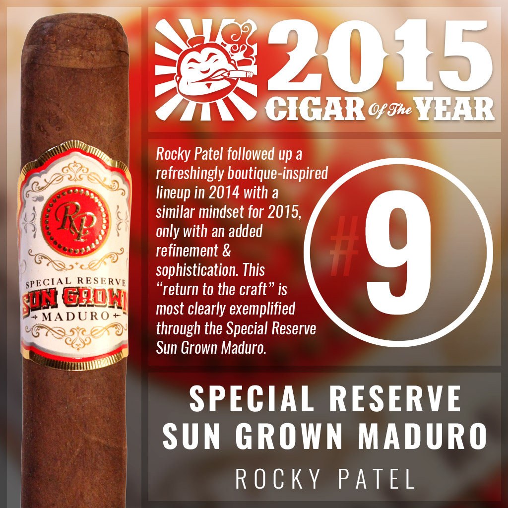 Rocky Patel Special Reserve Sun Grown Maduro #9 cigar of the year 2015