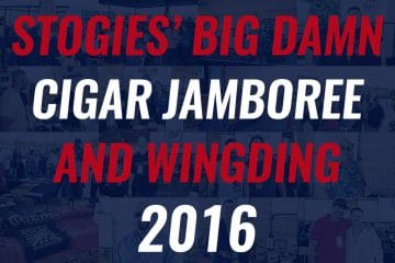Stogies Big Damn Cigar Jamboree and Wingding cigar event 2016