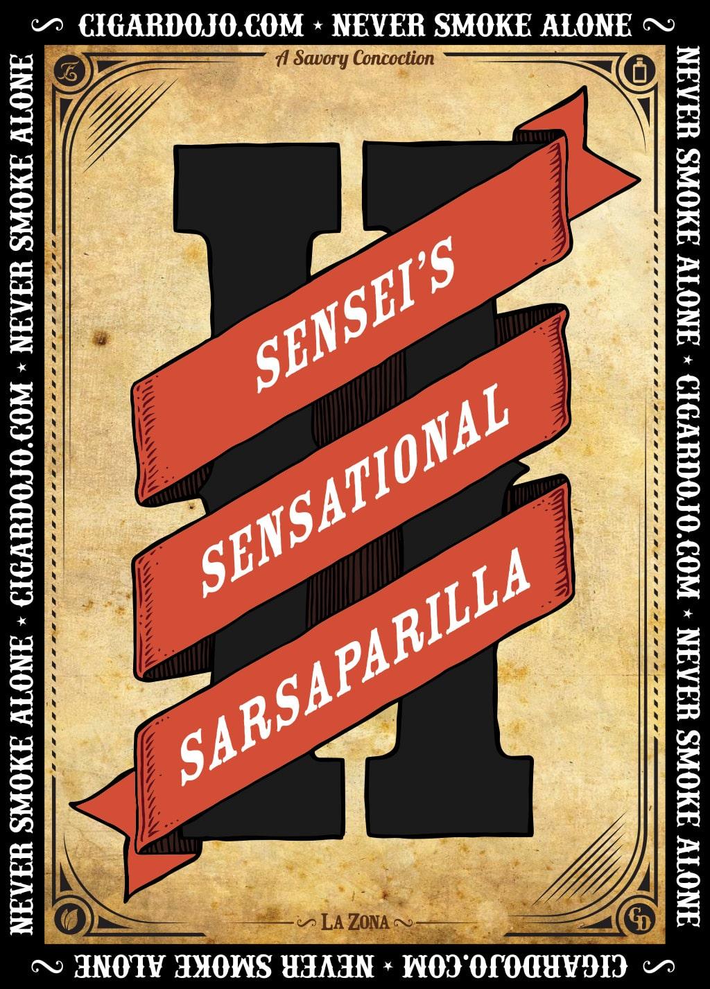 Sensei's Sensational Sarsaparilla II cigar label