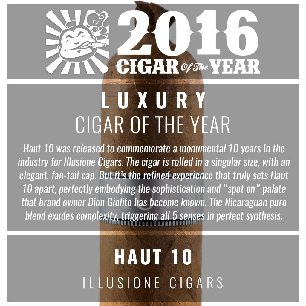 Illusione Haut 10 Luxury Cigar of the Year Award 2016