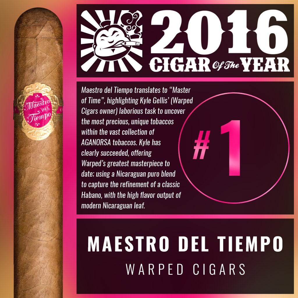 Warped Maestro del Tiempo 5205 Number 1 Cigar of the Year 2016