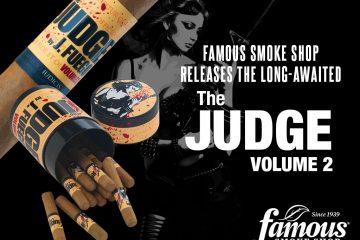 Famous Smoke Shop The Judge Volume 2 cigar release