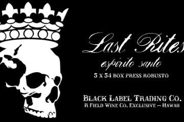 Black Label Trading Company Last Rites Box Pressed Robusto shop exclusive