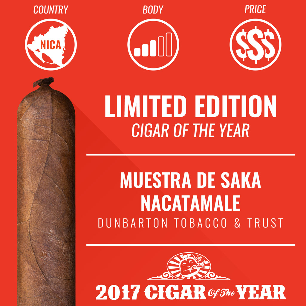 Dunbarton Muestra de Saka Nacatamale Limited Edition Cigar of the Year Award 2017