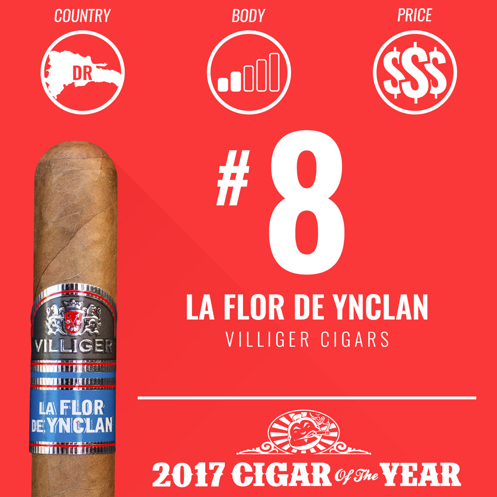 Villiger La Flor de Ynclan #8 Cigar of the Year Award 2017