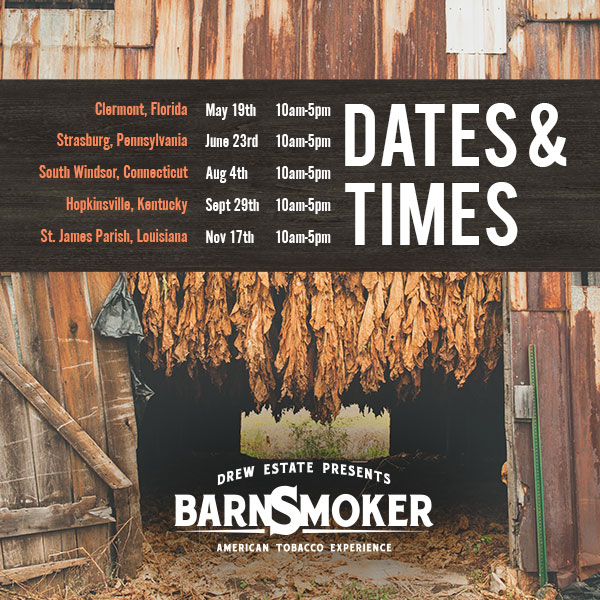 Drew Estate Barn Smoker 2018 dates and times