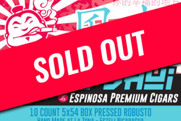 Espinosa Feng Shui cigars sold out