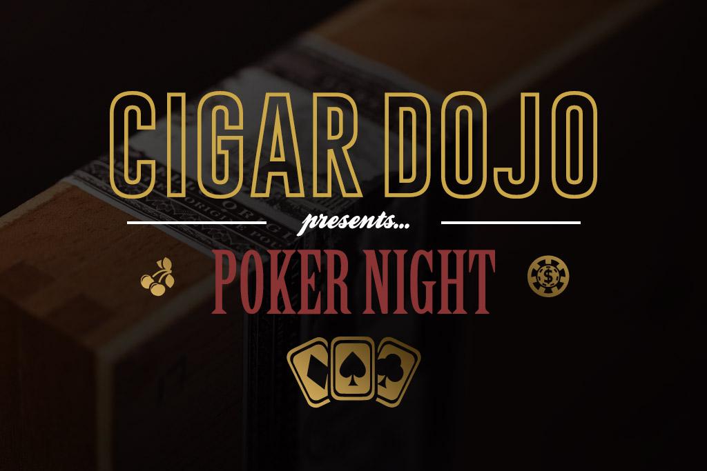Cigar Dojo Poker Night giveaway