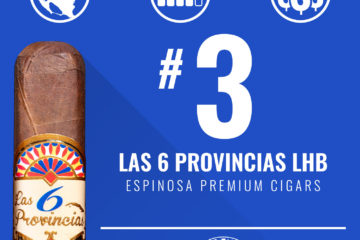 Espinosa Las 6 Provincias LHB No. 3 Cigar of the Year 2018