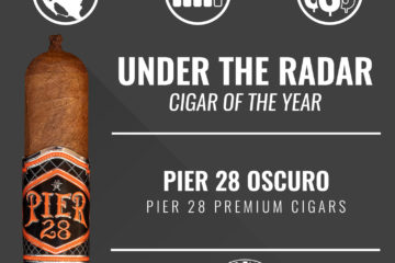Pier 28 Oscuro Under-the-Radar Cigar of the Year 2018
