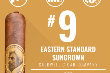 Caldwell Eastern Standard Sungrown No. 9 Cigar of the Year 2018
