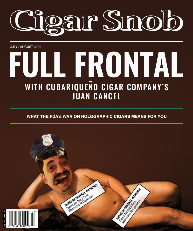 Cigar Snob Full Frontal Juan Cancel Magazine Issue Year 3000