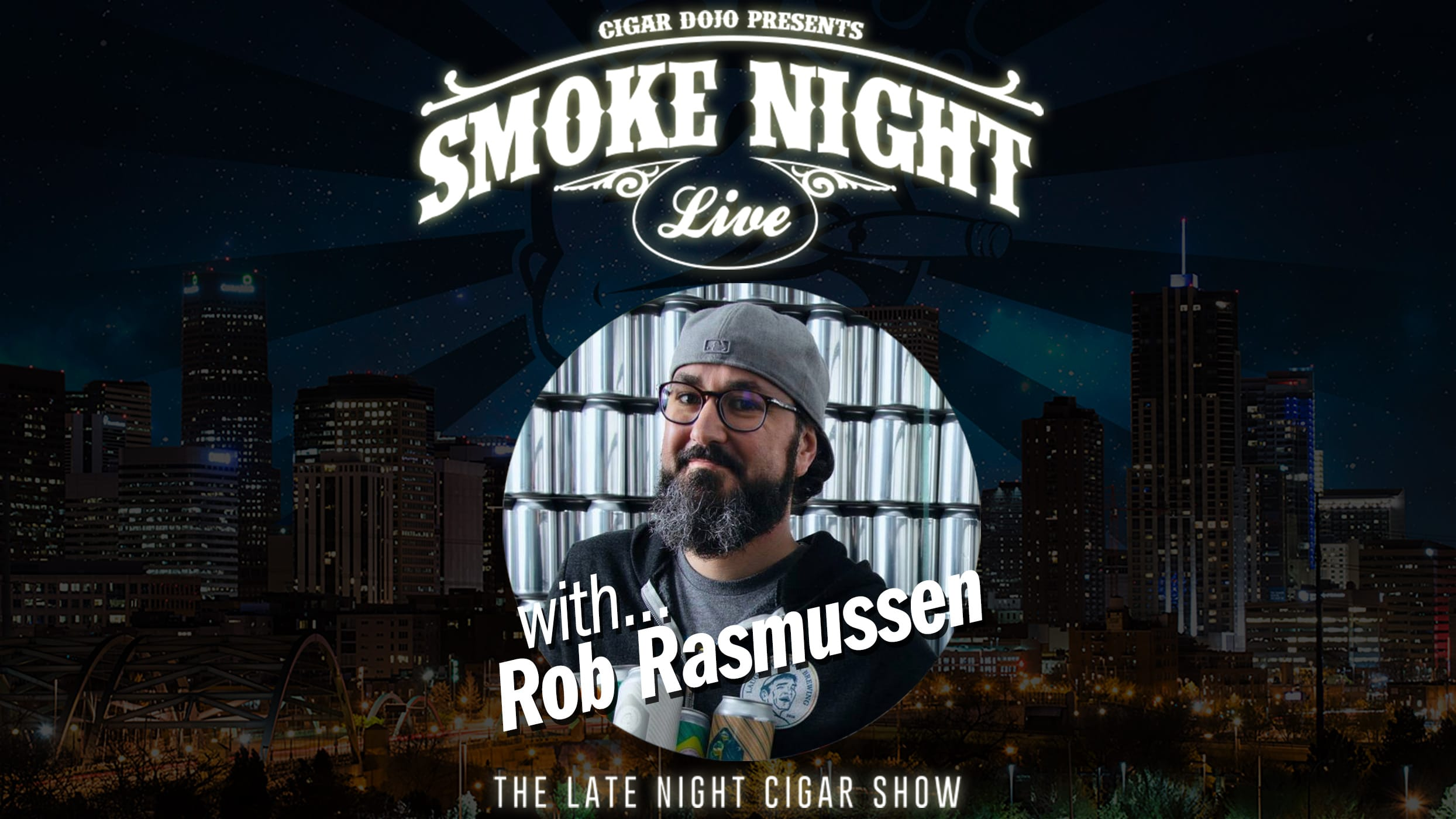 Rob Rasmussen Smoke Night LIVE