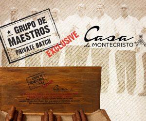 Casa de Montecristo Grupo de Maestros Private Batch Exclusive