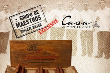 Casa de Montecristo Grupo de Maestros Private Batch Exclusive
