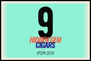 9 Hidden Gem Cigars IPCPR 2019