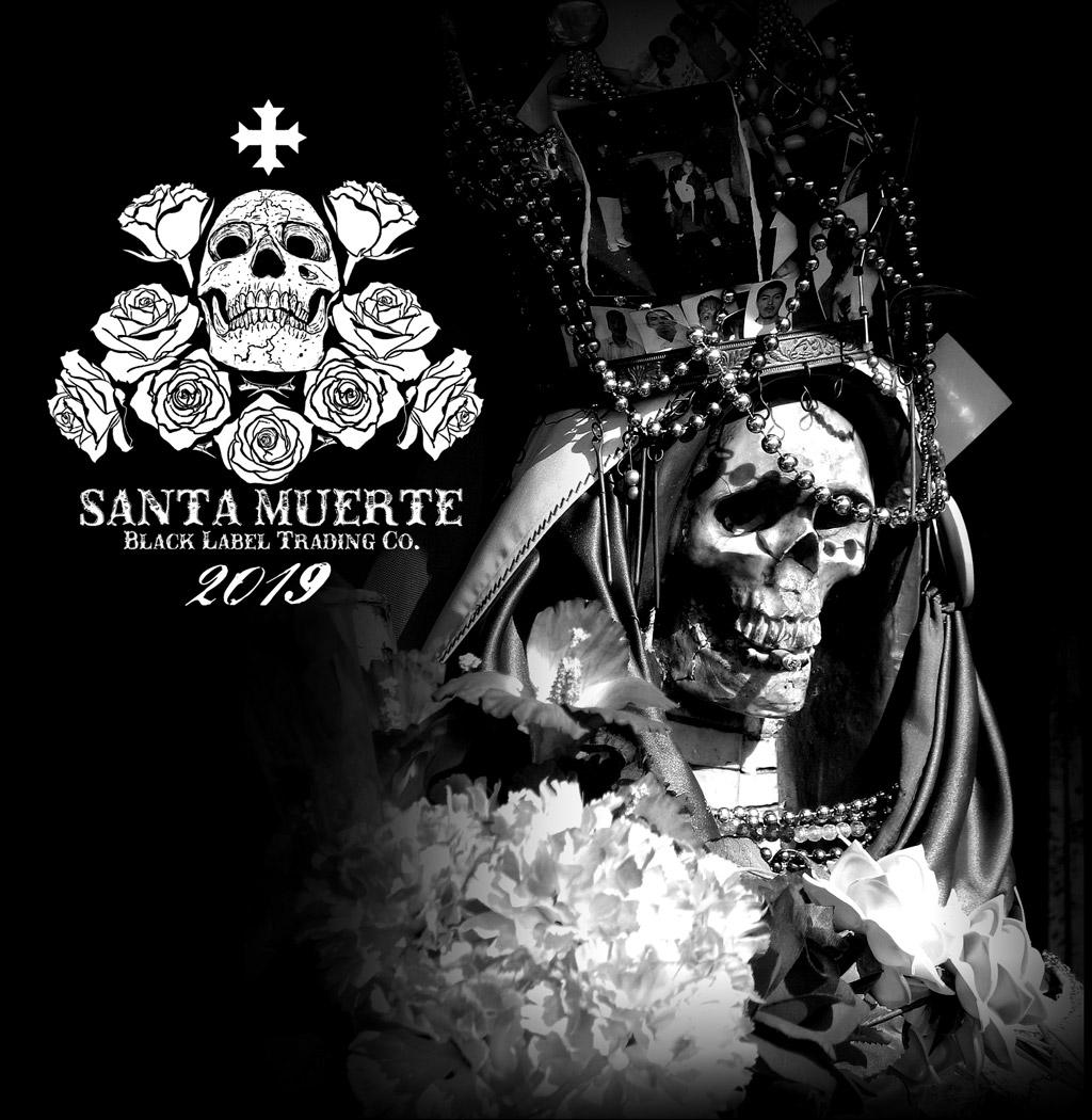 Black Label Trading Co. Santa Muerte 2019