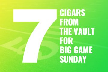 7 Cigars from the Vault for Big Game Sunday 2020