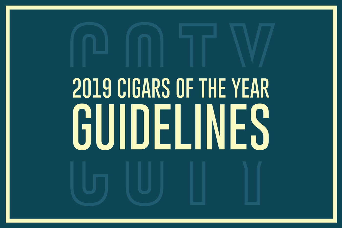 Cigar Dojo 2019 Cigar of the Year Guidelines