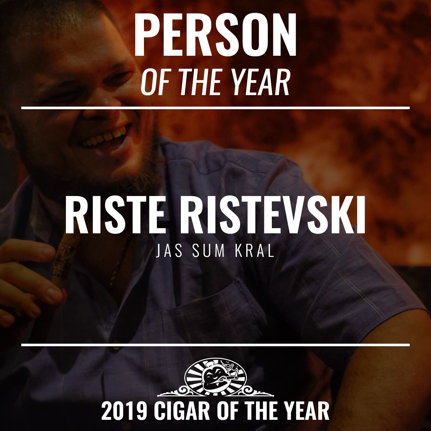 Riste Ristevski Cigar Person of the Year 2019