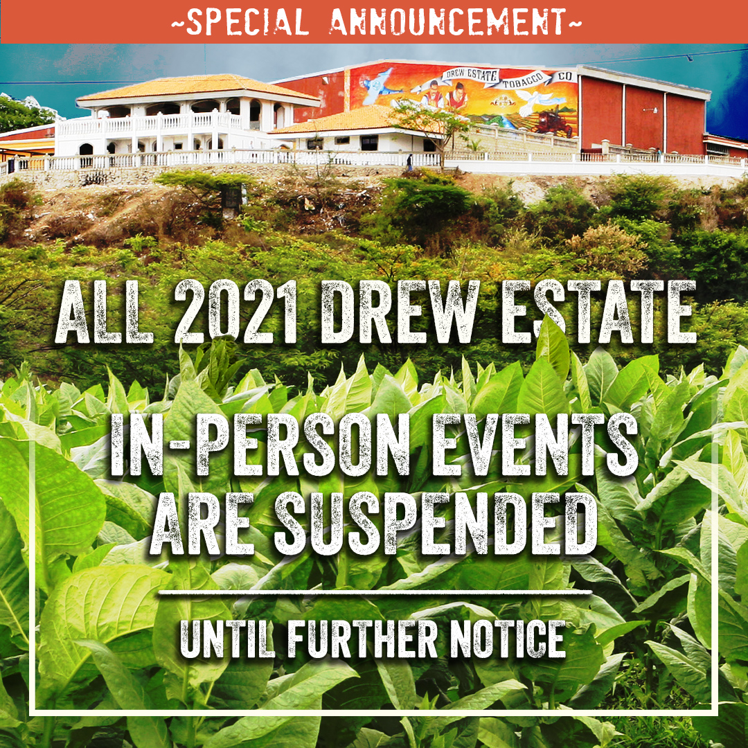 Drew Estate 2021 all events cancelled